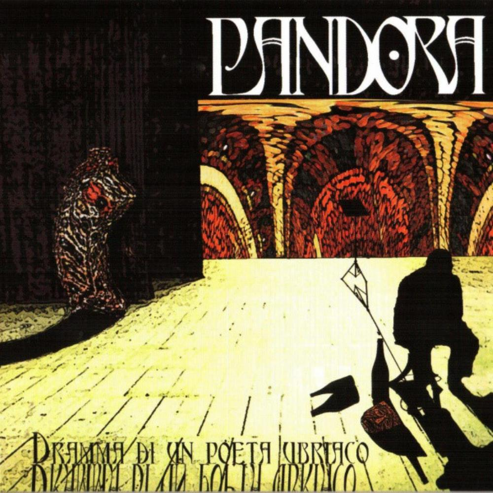 Dramma Di Un Poeta Ubriaco by PANDORA album cover