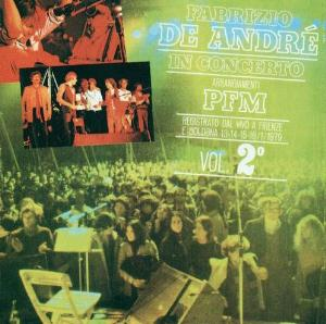 Fabrizio De Andr� - Fabrizio De Andr� + PFM In Concerto Vol. 2 CD (album) cover