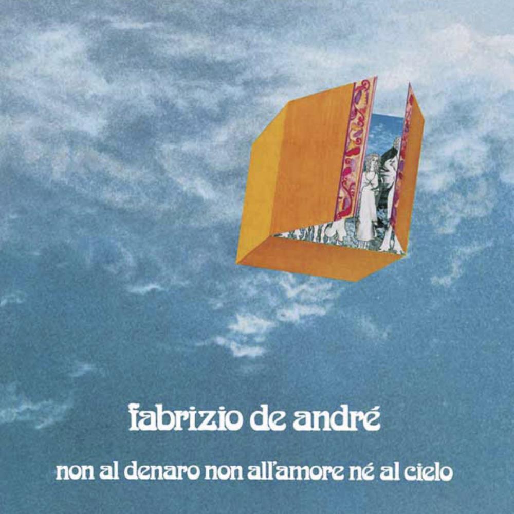 Non Al Denaro Non All'Amore Nè Al Cielo by DE ANDRÉ, FABRIZIO album cover