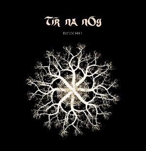 Ricochet by TIR NA NOG album cover