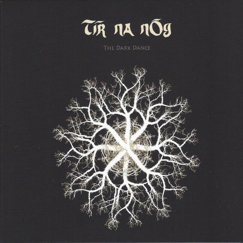 The Dark Dance by TIR NA NOG album cover