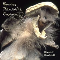 Snarling Adjective Convention Bluewolf Bloodwalk album cover