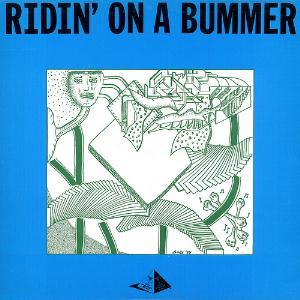 Ridin� on a Bummer by RASCAL REPORTERS album cover