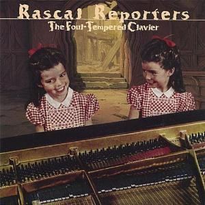 Rascal Reporters - The Foul-Tempered Clavier CD (album) cover