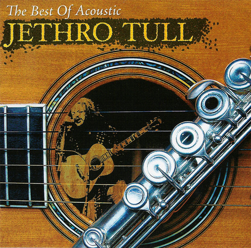 Jethro Tull - The Best Of Acoustic Jethro Tull CD (album) cover