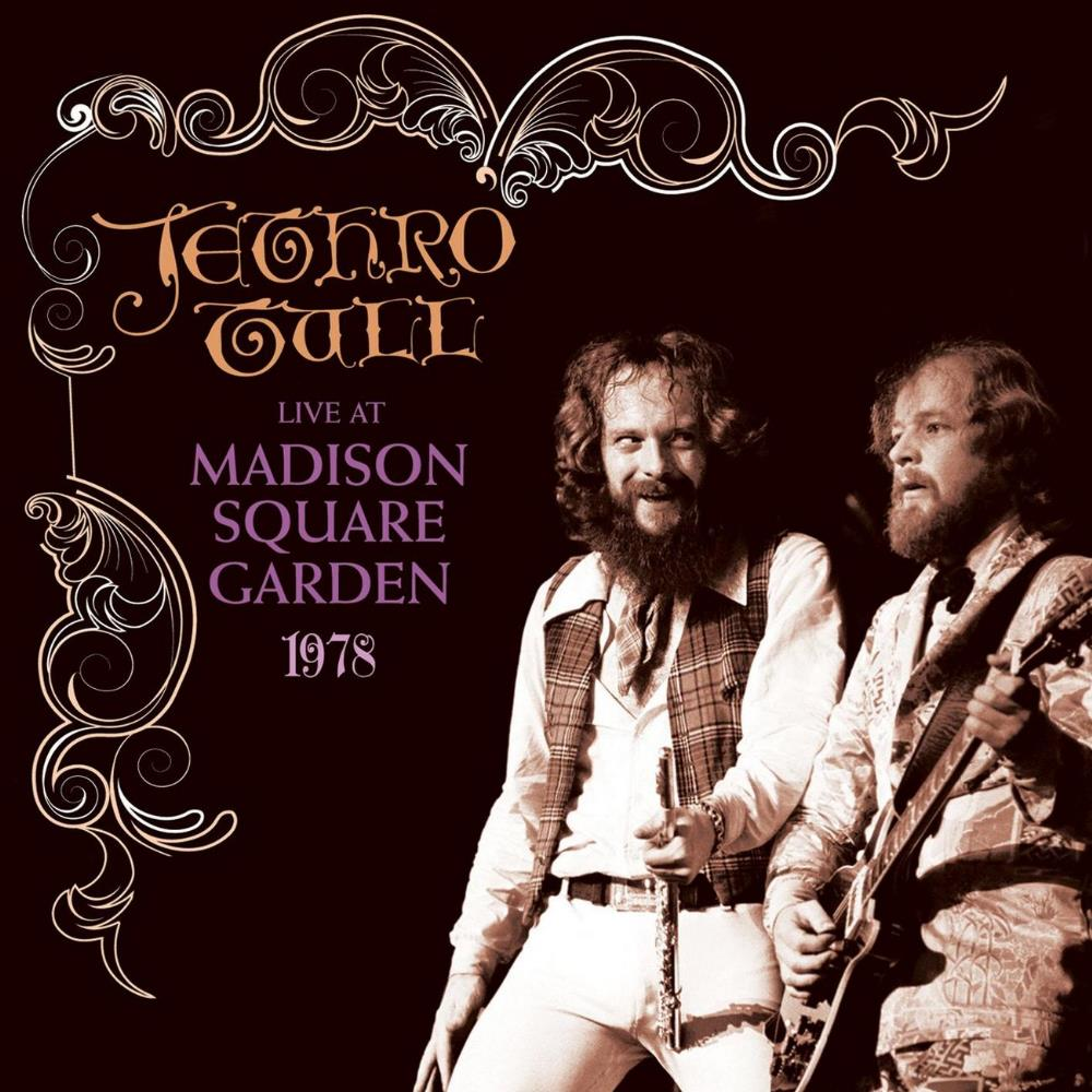 Live at Madison Square Garden 1978 by JETHRO TULL album cover