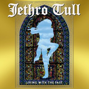 Jethro Tull - Living With The Past  CD (album) cover