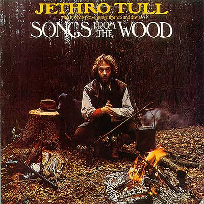 Jethro Tull Songs From The Wood album cover
