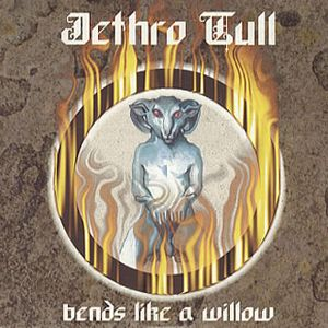Jethro Tull - Bends Like A Willow CD (album) cover