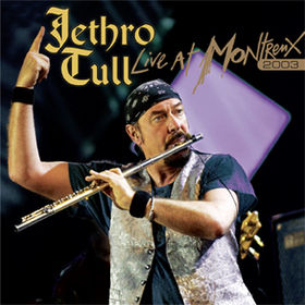 Jethro Tull Live At Montreux 2003 album cover