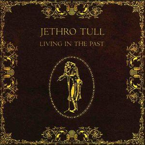 Jethro Tull - Living In The Past  CD (album) cover