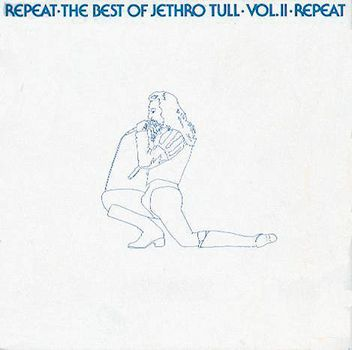 Jethro Tull - Repeat - The Best Of Jethro Tull - Vol. II  CD (album) cover
