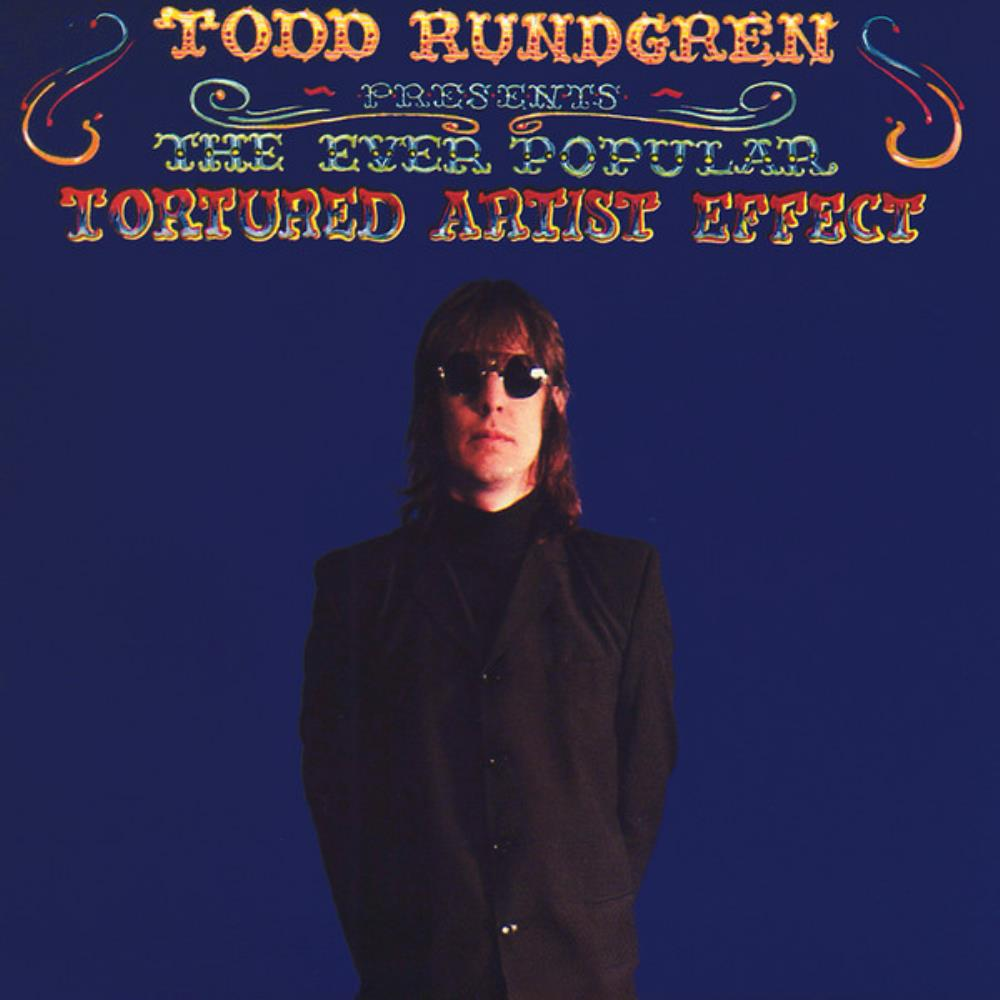 The Ever Popular Tortured Artist Effect by RUNDGREN, TODD album cover