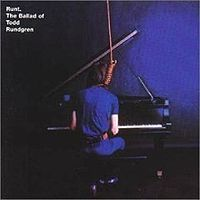 Runt: The Ballad of Todd Rundgren by RUNDGREN, TODD album cover