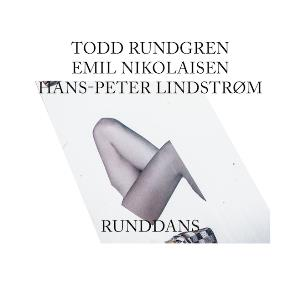 Runddans (with Emil Nikolaisen & Hans-Peter Lindstrom) by RUNDGREN, TODD album cover