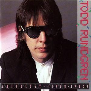 Todd Rundgren Anthology (1968 - 1985) album cover