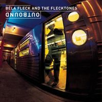 Bela Fleck and The Flecktones - Outbound CD (album) cover