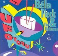 Bela Fleck and The Flecktones - UFO Tofu CD (album) cover