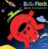 Bela Fleck and The Flecktones - Flight of the Cosmic Hippo CD (album) cover