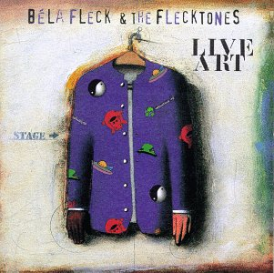 Bela Fleck and The Flecktones Live Art album cover