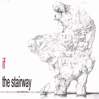 If / Ifsounds The Stairway album cover