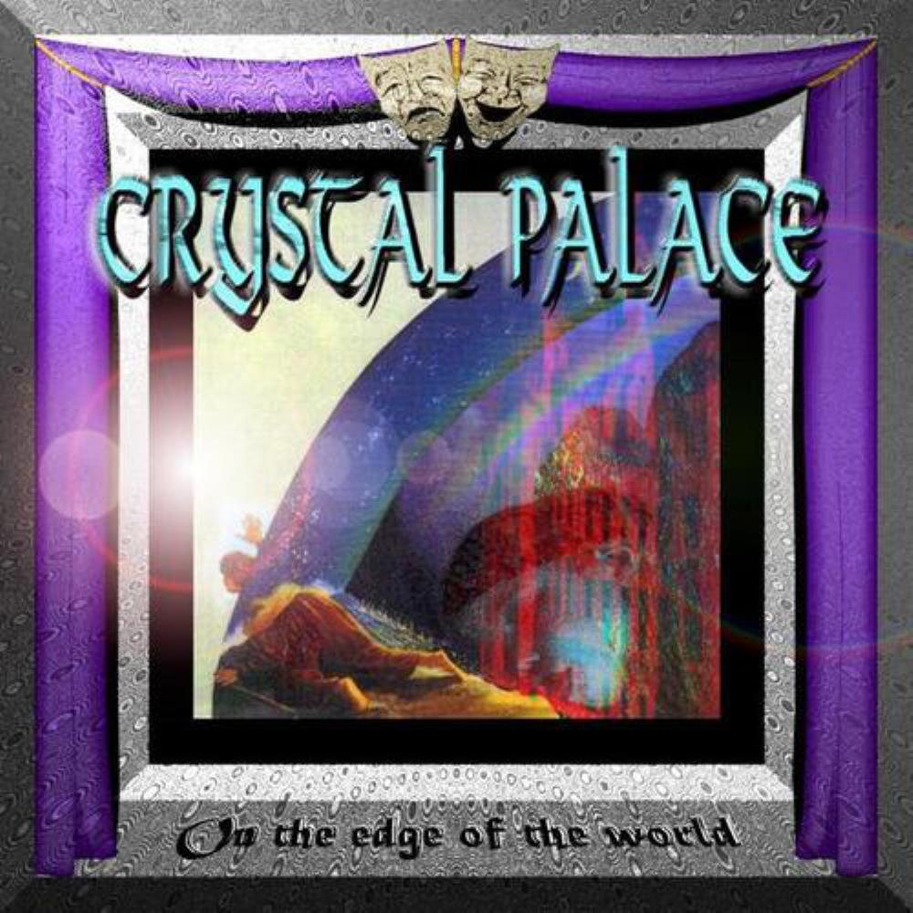 Crystal Palace - On The Edge Of The World CD (album) cover
