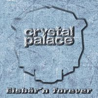 Crystal Palace - Eisb�r'n Forever CD (album) cover