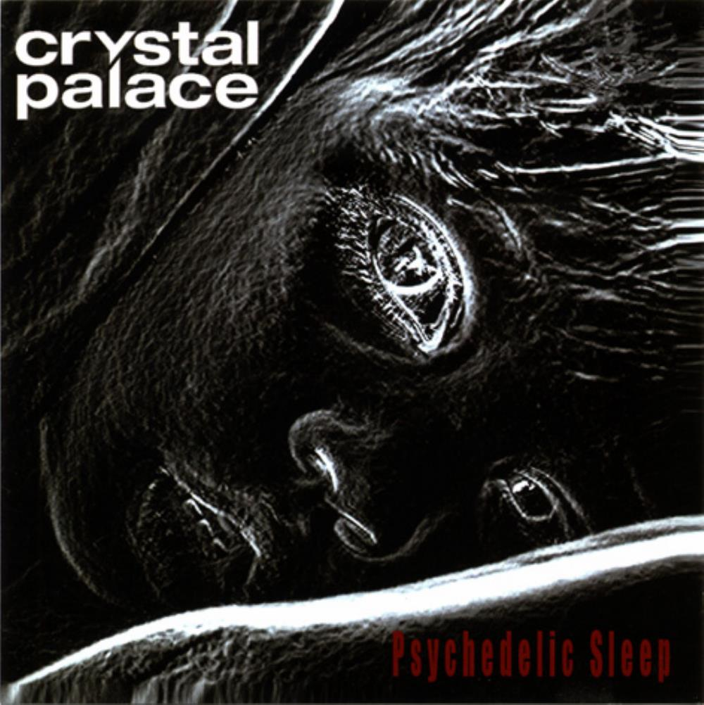 Crystal Palace - Psychedelic Sleep CD (album) cover
