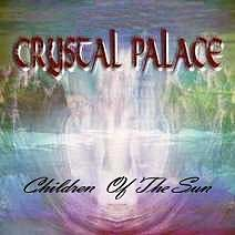 Crystal Palace Children of the Sun album cover
