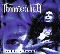 Thanatoschizo Schizo Level album cover