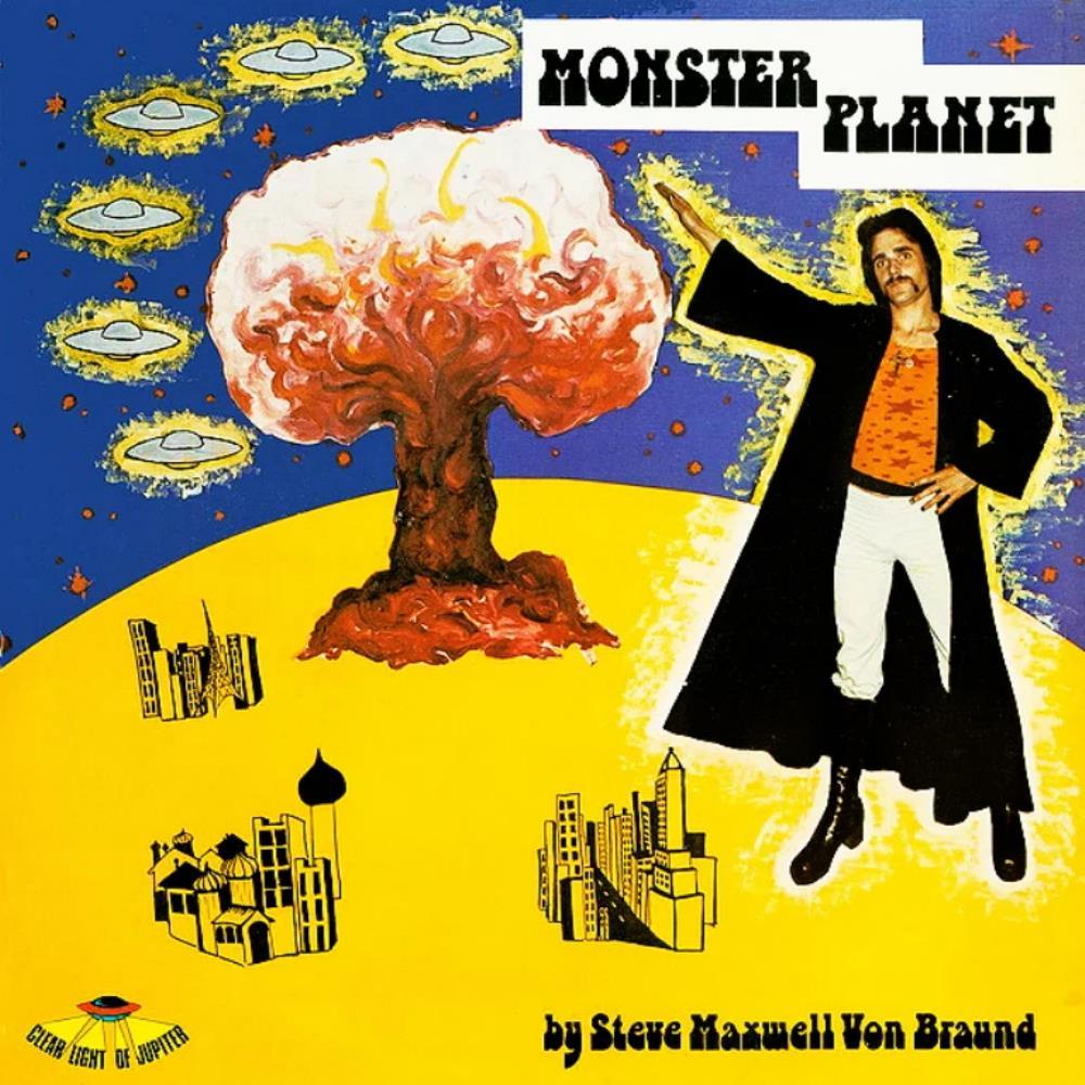 Steve Maxwell Von Braund: Monster Planet by CYBOTRON album cover