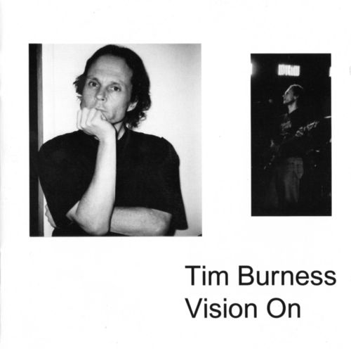 Tim Burness - Vision On CD (album) cover