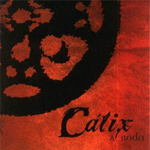 A Roda by CÁLIX album cover