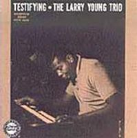 Larry Young Testifying album cover
