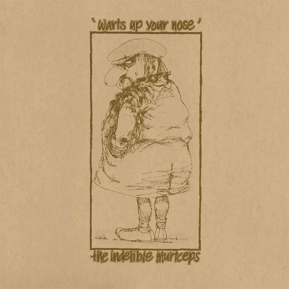Spectrum - Indelible Murtceps: Warts Up Your Nose CD (album) cover
