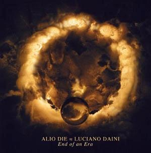 Alio Die End Of An Era (With Luciano Daini) album cover