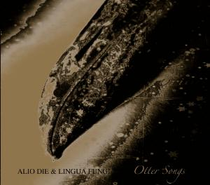 Alio Die Otter Songs (With Lingua Fungi) album cover