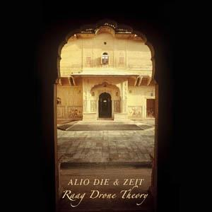 Alio Die Raag Drone Theory (Feat. Zeit) album cover