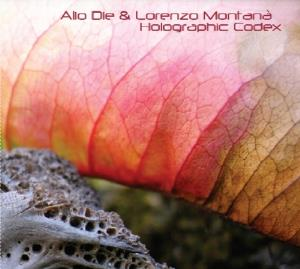 Alio Die & Lorenzo Montana: Holographic Codex by ALIO DIE album cover