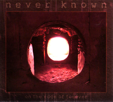 On The Edge Of Forever by NEVER KNOWN album cover