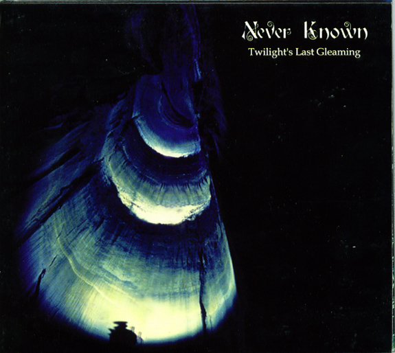 Twilight's Last Gleaming by NEVER KNOWN album cover