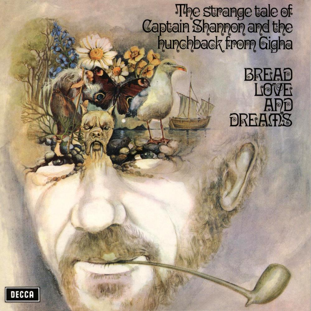 Bread Love And Dreams - The Strange Tale Of Captain Shannon And The Hunchback From Gigha CD (album) cover