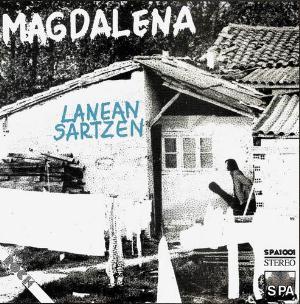 Lanean Sartzen by MAGDALENA album cover