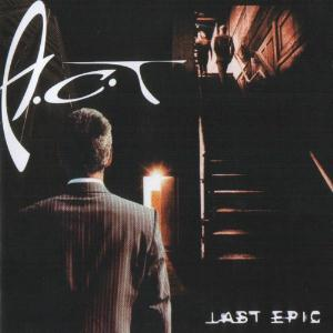 A.C.T - Last Epic CD (album) cover