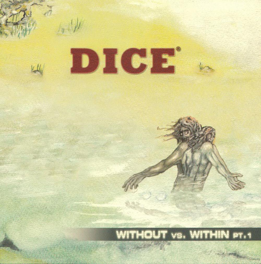 Dice - Without vs. Within Pt. 1 CD (album) cover