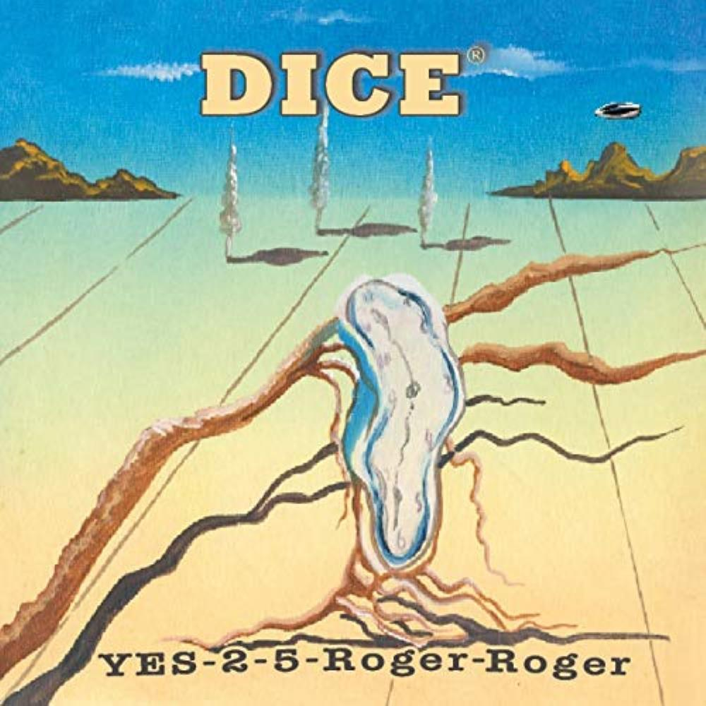 Yes-2-5-Roger-Roger by DICE album cover