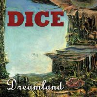 Dice Dreamland album cover