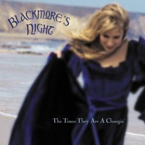 Blackmore's Night The Times They Are A Changin' album cover