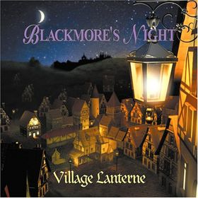 Blackmore's Night The Village Lanterne album cover