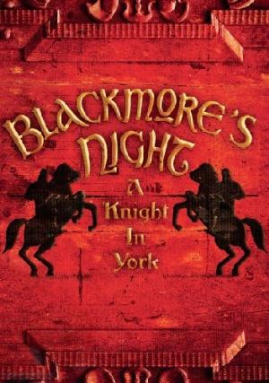 Blackmore's Night - A Knight In York CD (album) cover
